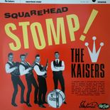 "LP ✦ THE KAISERS✦ ""Squarehead Stomp!"" Fantastic Beat/Garage/Trash .Hear♫"